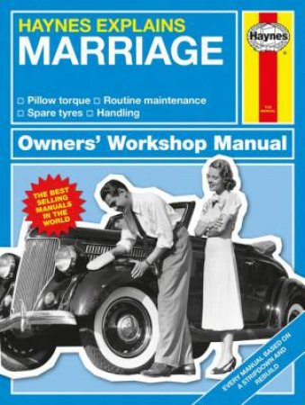 Haynes Explains: Marriage by Various