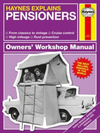 Haynes Explains: Pensioners by Various