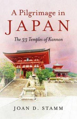 A Pilgrimage In Japan