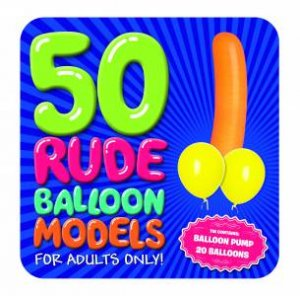 Hobby Tin: Rude Balloon Modelling by Various