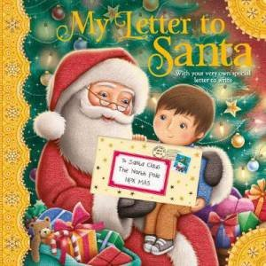 My Letter To Santa by James Newman-Gray