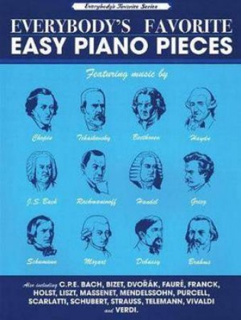 Everybody's Favorite Easy Piano Pieces by Various - 9781785582523 - QBD  Books