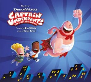The Art Of Captain Underpants
