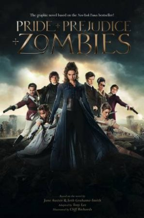 Pride And Prejudice And Zombies (Graphic Novel