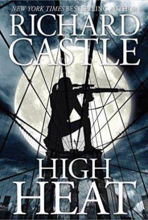High Heat by Richard Castle