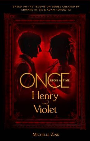 Once Upon A Time: Henry and Violet