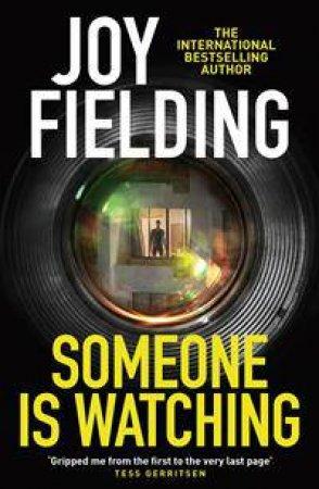 Someone Is Watching by Joy Fielding