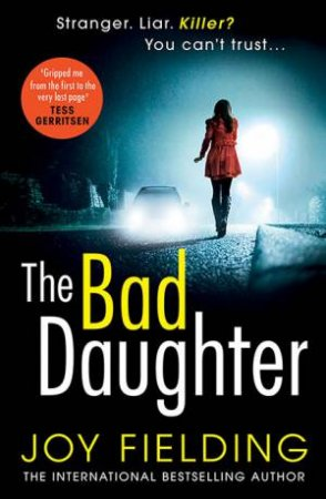The Bad Daughter by Joy Fielding