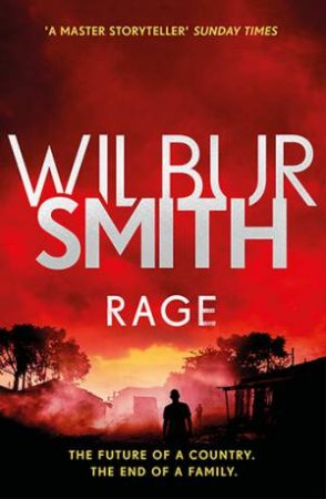 Rage by Wilbur Smith