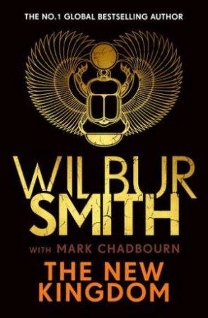 The New Kingdom by Wilbur Smith & Mark Chadbourn