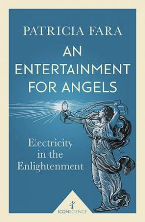 An Entertainment For Angels by Patricia Fara