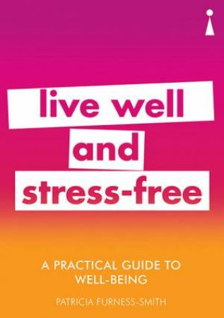 A Practical Guide To Well-being