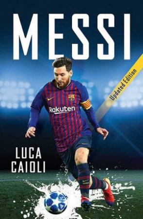 Messi by Luca Caioli