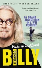 Made In Scotland My Grand Adventures In A Wee Country