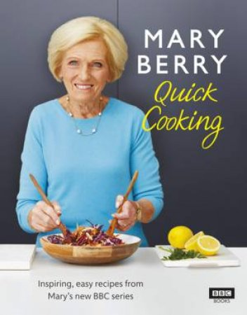 Mary Berry's Quick Cooking by Mary Berry