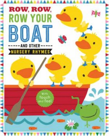Row, Row, Row Your Boat and other Nursery Rhymes by Various