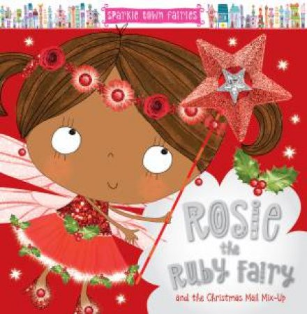 Rosie The Ruby Fairy And The Christmas Mail Mix-Up by Various