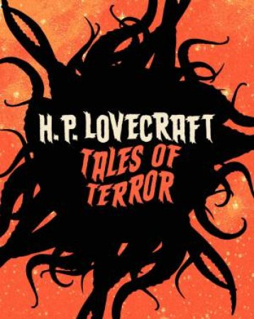 HP Lovecraft Tales Of Terror by HP Lovecraft