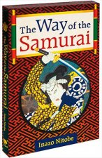 The Way of the Samurai by Inazo Nitobe