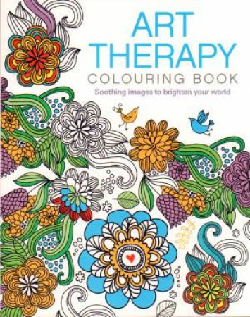 Art Therapy Colouring Book by Various