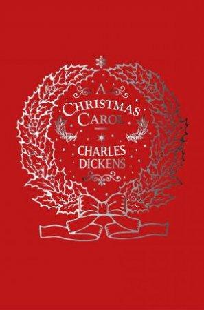A Christmas Carol (Silk Slipcase)
