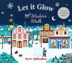 Let It Glow by Owen Gildersleeve