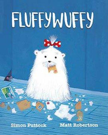 Fluffywuffy by Simon Puttock & Matt Robertson