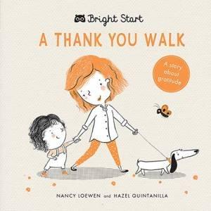 A Thank You Walk (Bright Start)