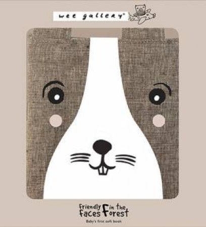 Friendly Faces In The Forest (Wee Gallery Cloth Book)