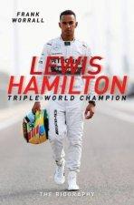 Lewis Hamilton: Triple World Champion by Frank Worrall