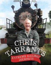 Chris Tarrants Extreme Railway Journeys