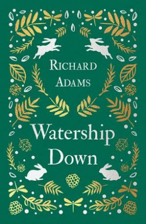 Watership Down (Classic Gift Edition) by Richard Adams