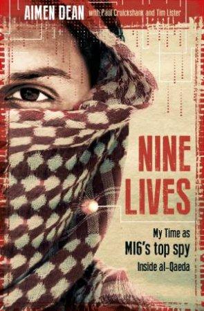 Nine Lives by Aimen Dean, Tim Lister & Paul Cruickshank
