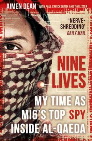 Nine Lives by Aimen Dean, Tim Lister & Paul Cruickshank