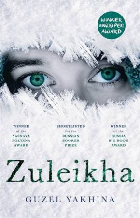 Zuleikha by Guzel Yakhina