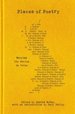 Places Of Poetry by Paul Farley