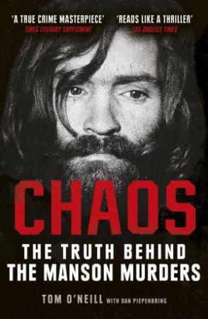 Chaos by Tom O'Neill & Dan Piepenbring