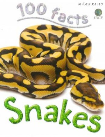 100 Facts: Snakes by Barbara Taylor