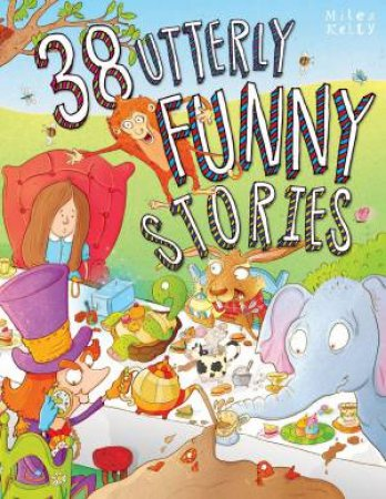 38 Utterly Funny Stories by Various