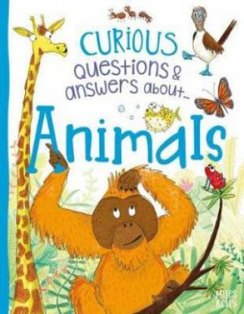 Curious Questions & Answers About Animals by Camilla de La Bedoyere
