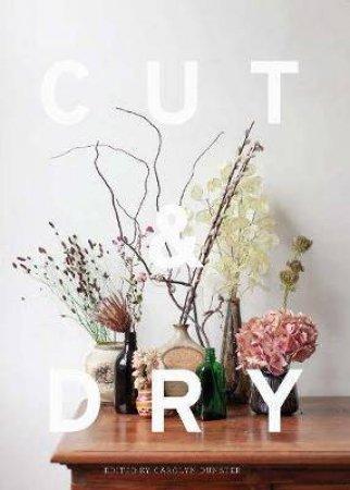 Cut & Dry