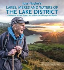 Joss Naylors Lakes Meres And Waters Of The Lake District