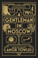 A Gentleman in Moscow (Limited Edition) by Amor Towles