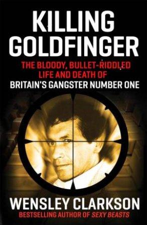 Killing Goldfinger