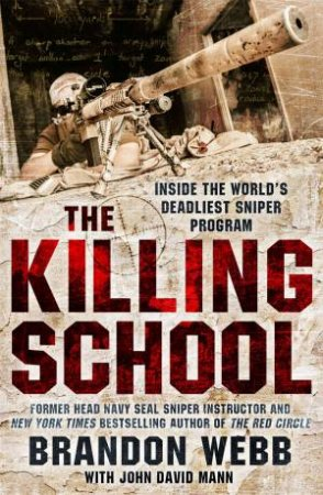The Killing School by Brandon Webb & John David Mann
