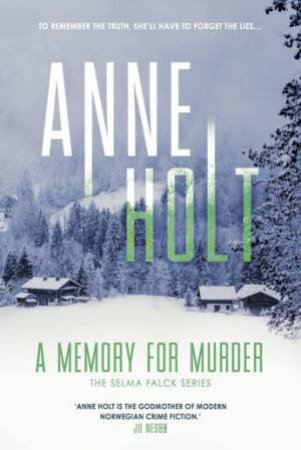 A Memory For Murder by Anne Holt