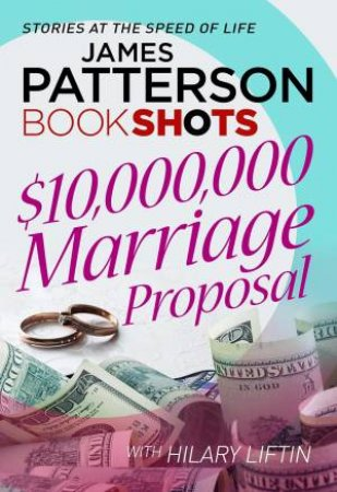 BookShots: $10,000,000 Marriage Proposal