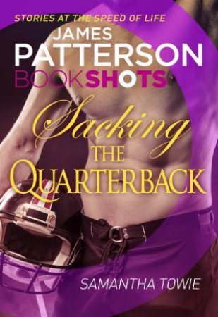 Book Shots: Sacking The Quarterback