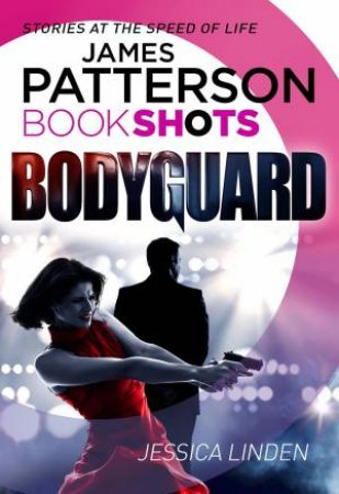 Book Shots: Bodyguard
