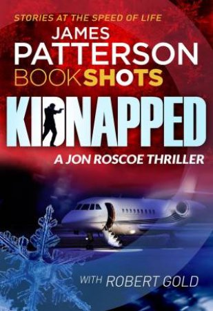 BookShots: Jon Roscoe: Kidnapped